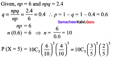 Samacheer Kalvi 12th Maths Solutions Chapter 11 Probability Distributions Ex 11.6 15