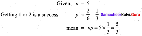 Samacheer Kalvi 12th Maths Solutions Chapter 11 Probability Distributions Ex 11.6 311